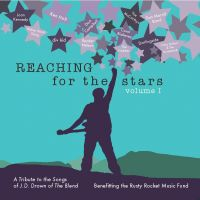 Volume I ~ JD Tribute Album ~ Reaching for the Stars